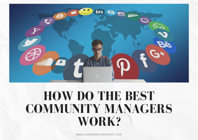 How Do The Best Community Managers Work?